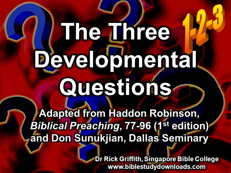 The Three Developmental Questions