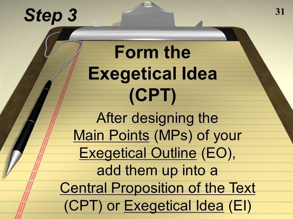 Form the Exegetical Idea (CPT)