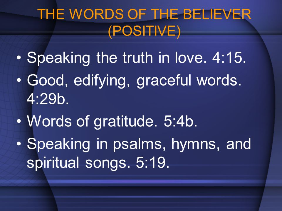 THE WORDS OF THE BELIEVER (POSITIVE)