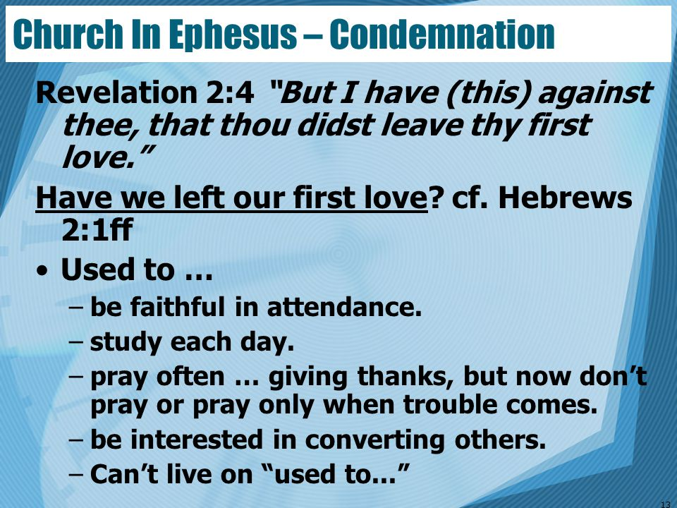 Church In Ephesus – Condemnation