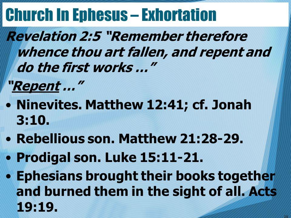 Church In Ephesus – Exhortation