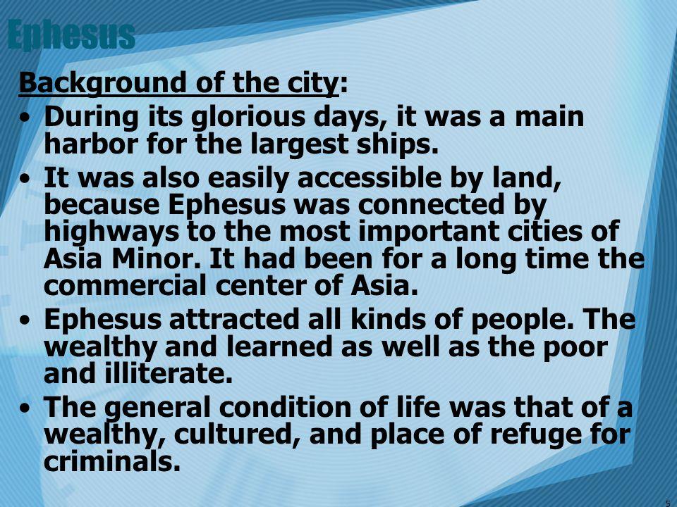 Ephesus Background of the city:
