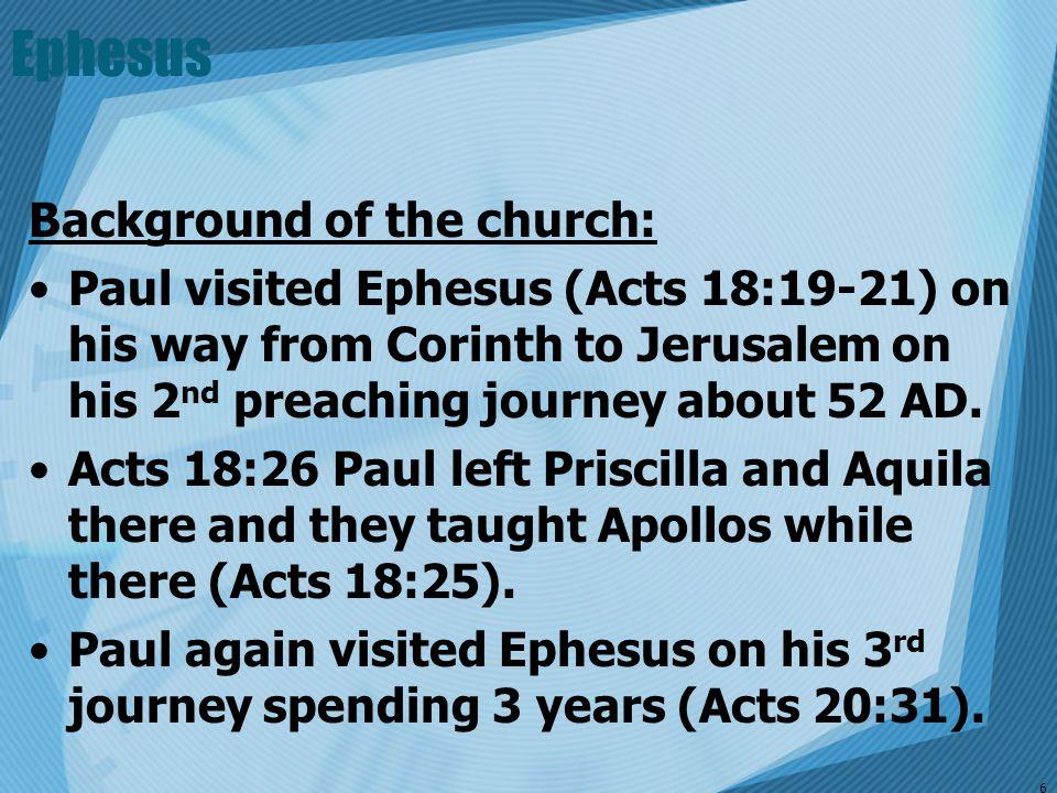 Ephesus Background of the church: