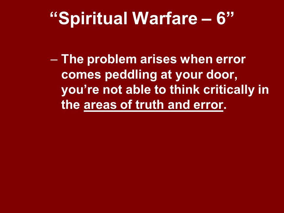 Spiritual Warfare – 6