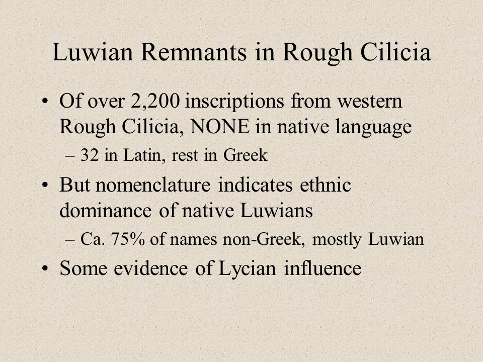 Luwian Remnants in Rough Cilicia