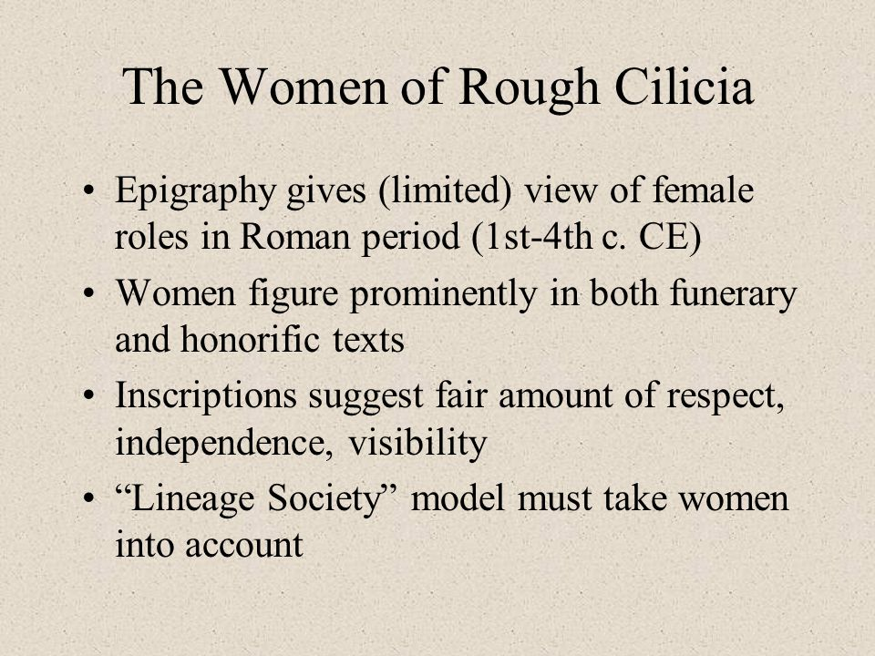 The Women of Rough Cilicia