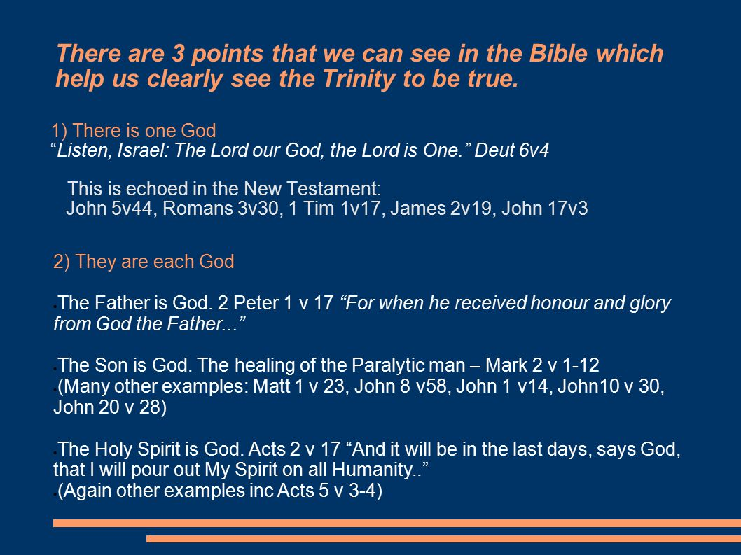 There are 3 points that we can see in the Bible which help us clearly see the Trinity to be true.