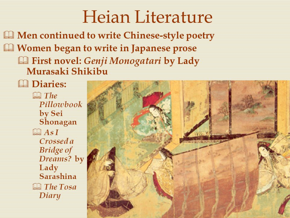 Heian Literature Men continued to write Chinese-style poetry