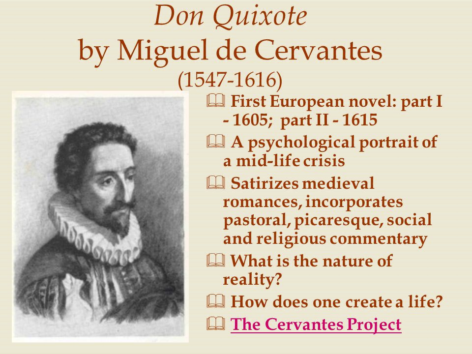 Don Quixote by Miguel de Cervantes (1547-1616)
