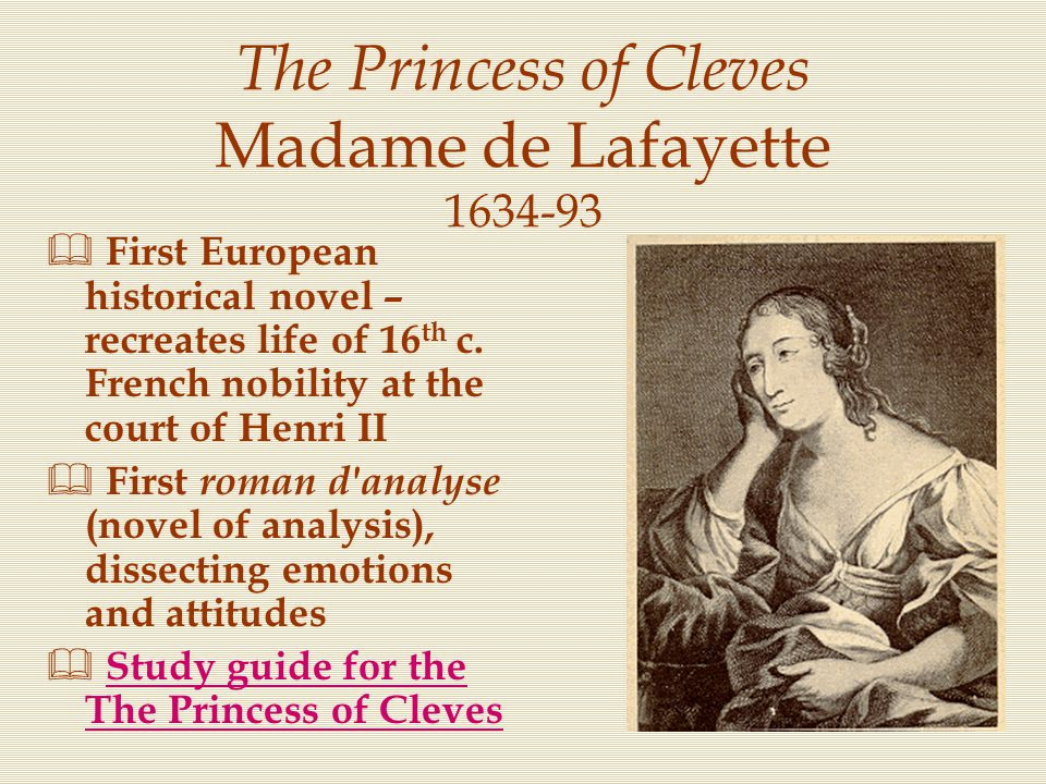 The Princess of Cleves Madame de Lafayette 1634-93