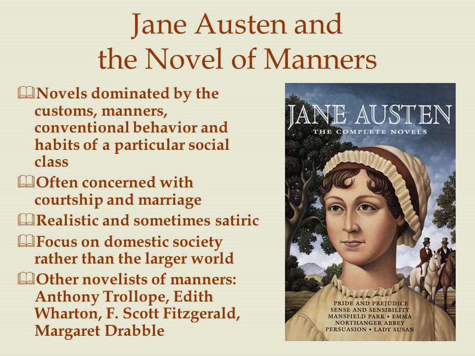 Jane Austen and the Novel of Manners