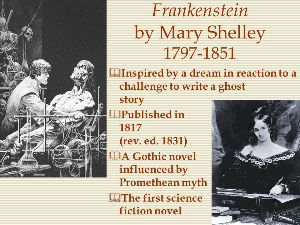 Frankenstein by Mary Shelley 1797-1851