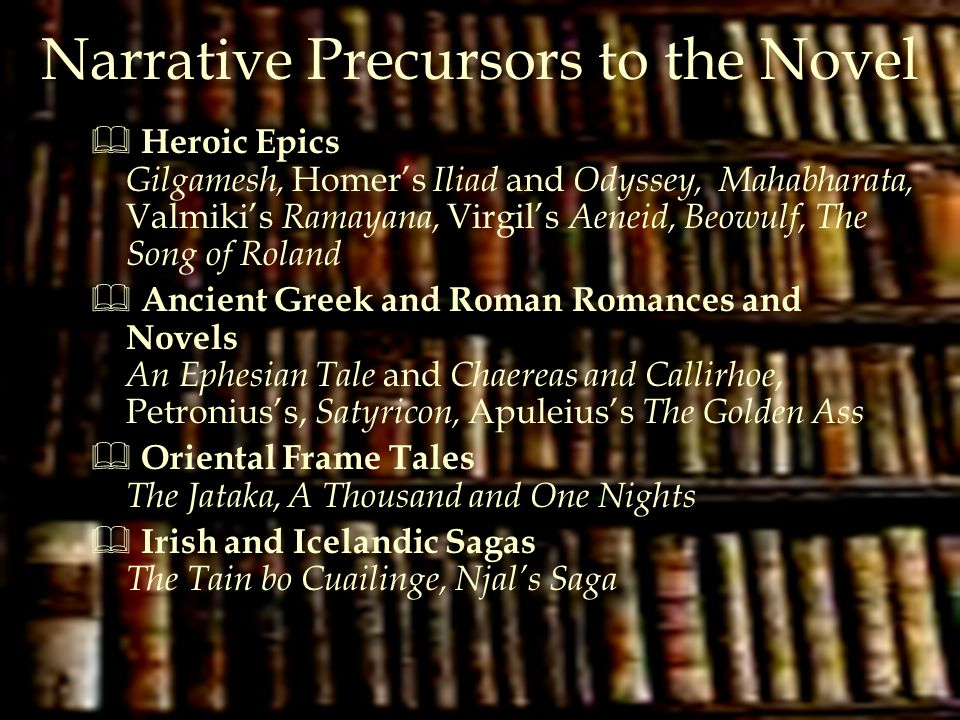 Narrative Precursors to the Novel