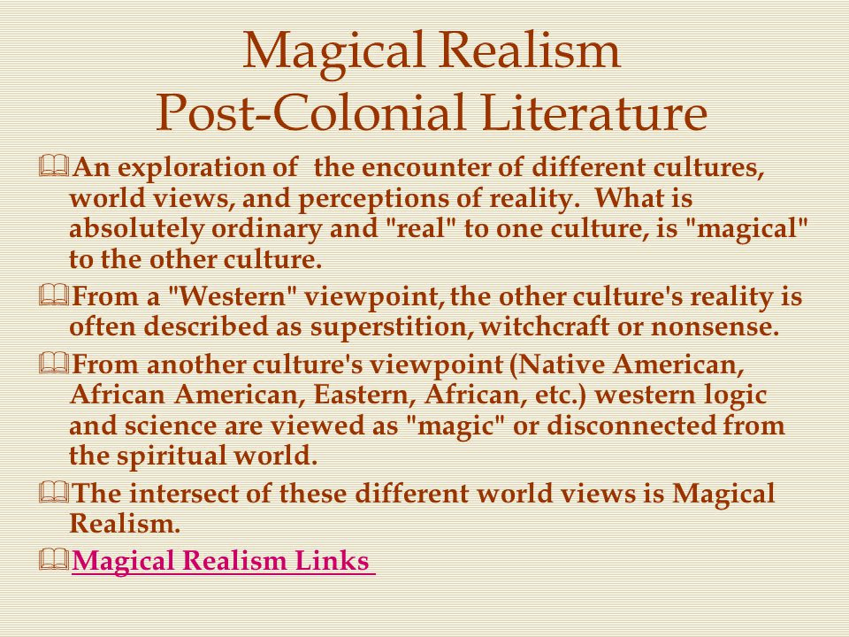 Magical Realism Post-Colonial Literature