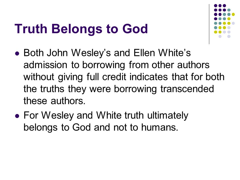 Truth Belongs to God