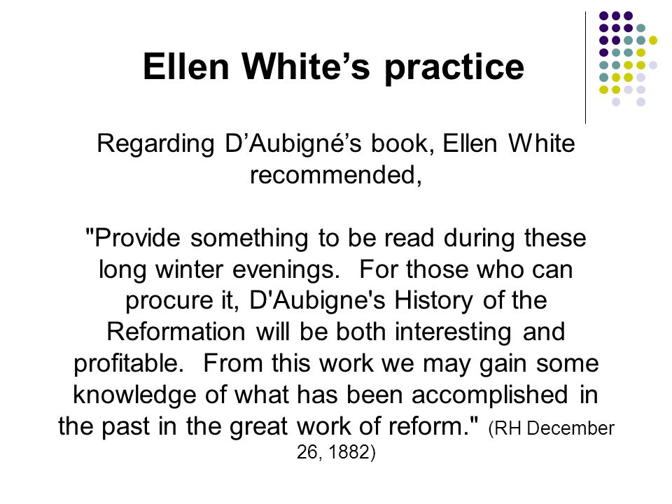 Ellen White's practice