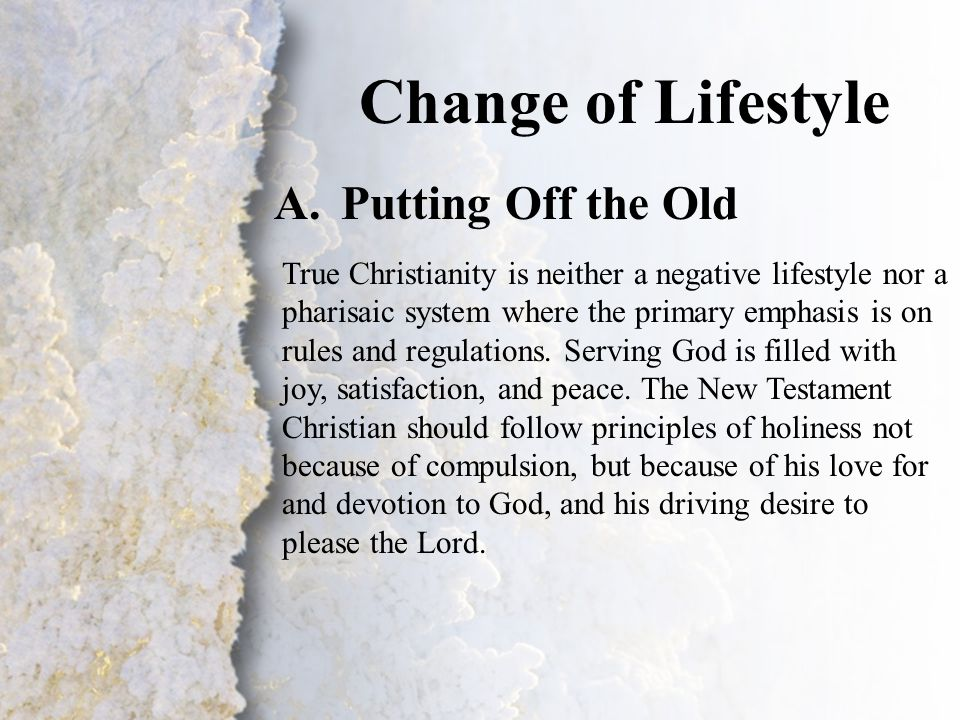 II. Change of Lifestyle (A)