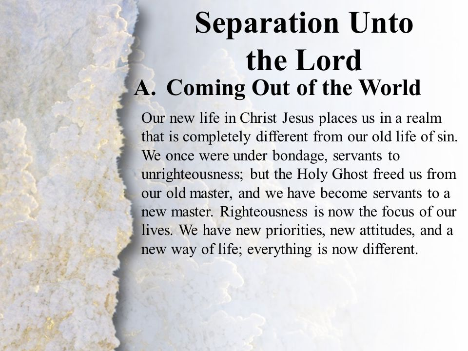 III. Separation Unto the Lord (A-C)