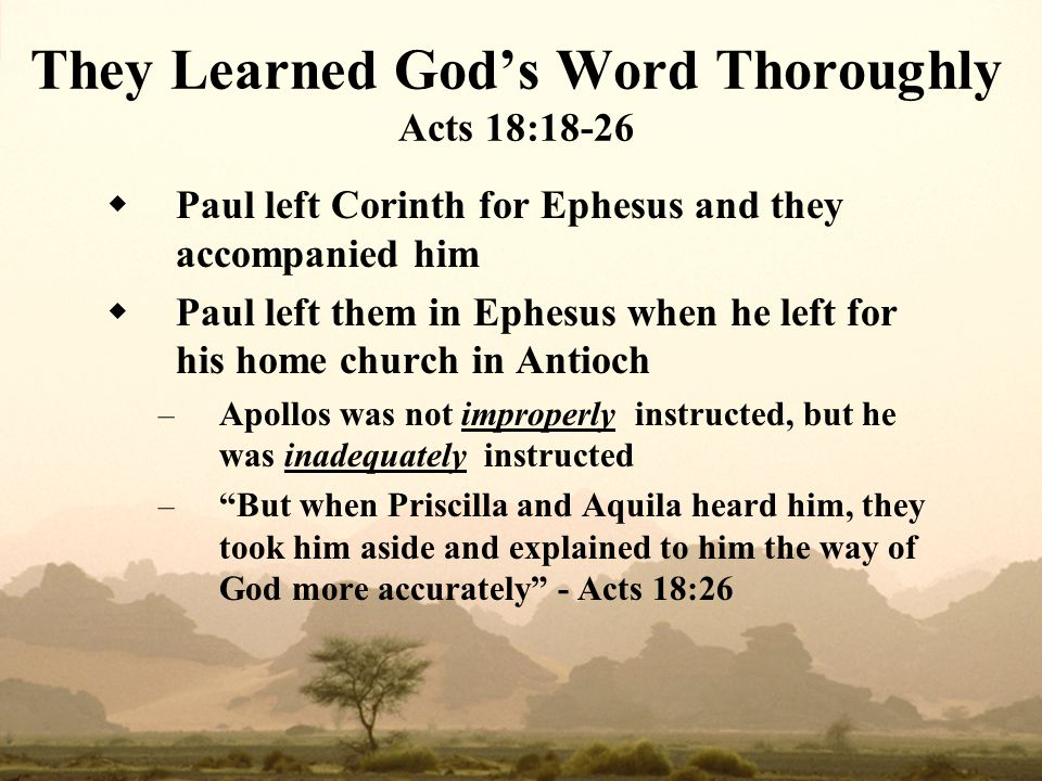 They Learned God's Word Thoroughly Acts 18:18-26