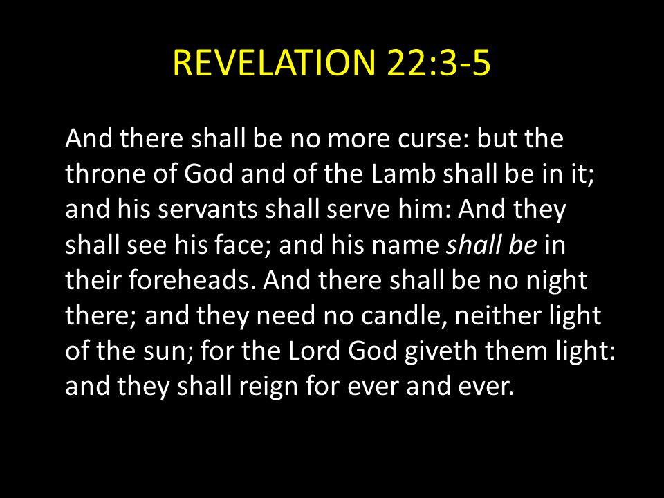 REVELATION 22:3-5
