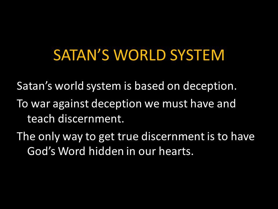 SATAN'S WORLD SYSTEM