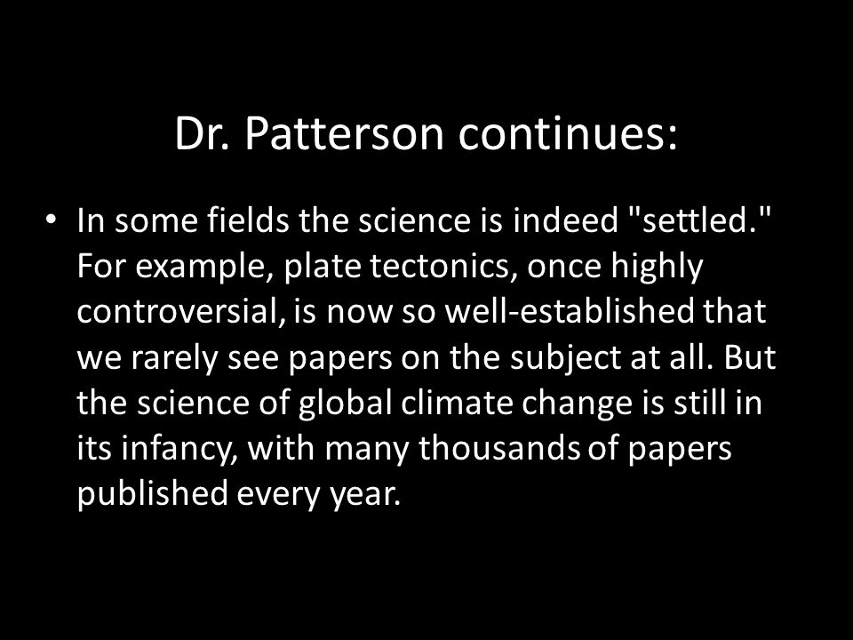 Dr. Patterson continues: