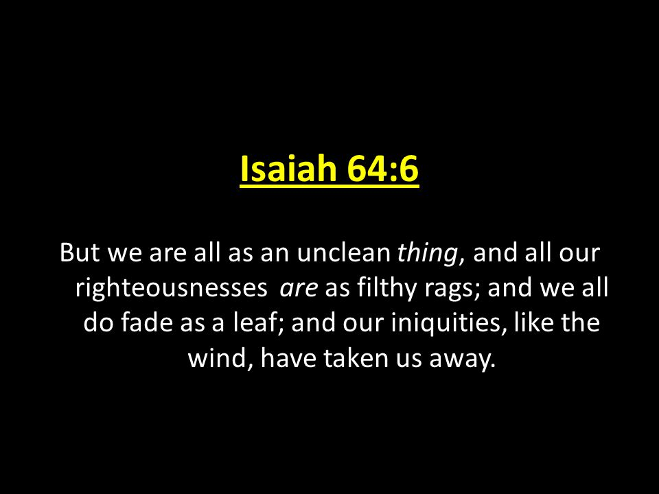 Isaiah 64:6