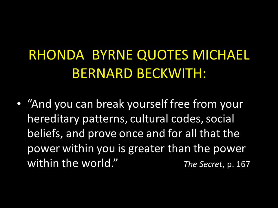 RHONDA BYRNE QUOTES MICHAEL BERNARD BECKWITH: