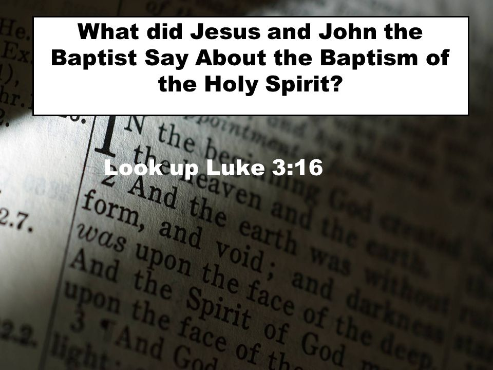 What did Jesus and John the Baptist Say About the Baptism of the Holy Spirit