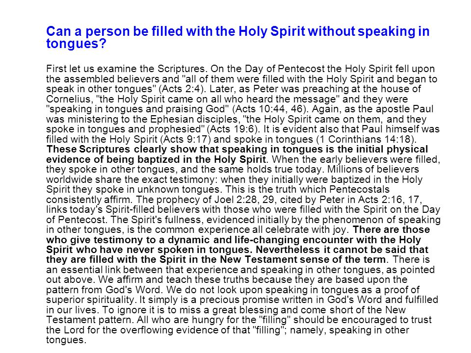 Can a person be filled with the Holy Spirit without speaking in tongues