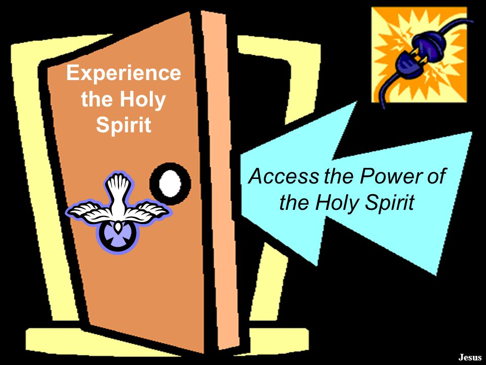 Access the Power of the Holy Spirit