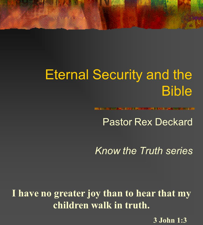 Eternal Security and the Bible