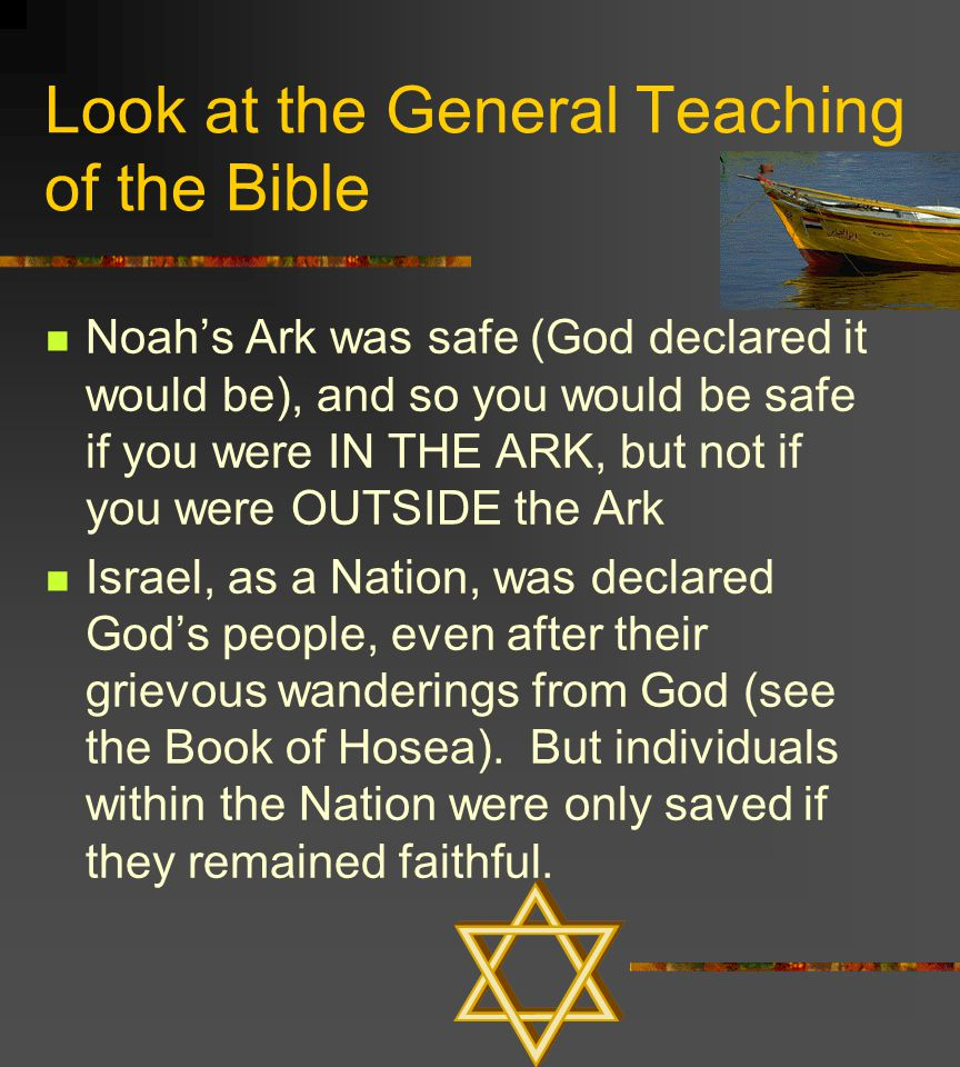 Look at the General Teaching of the Bible