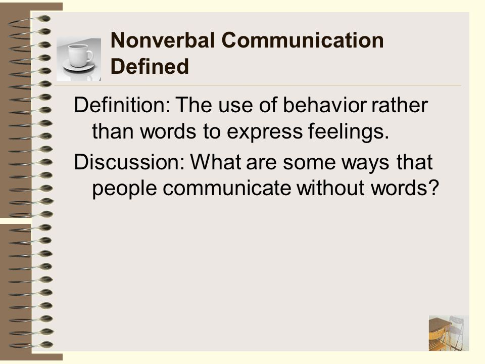Nonverbal Communication Defined