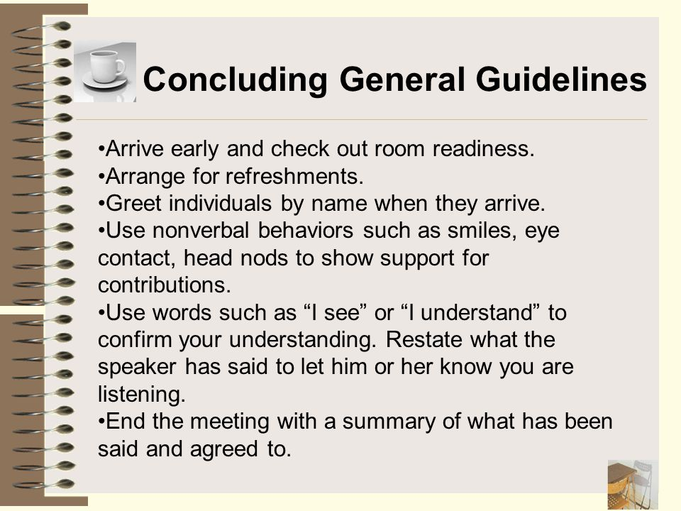 Concluding General Guidelines