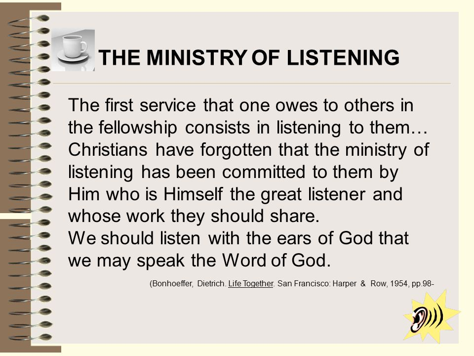 THE MINISTRY OF LISTENING