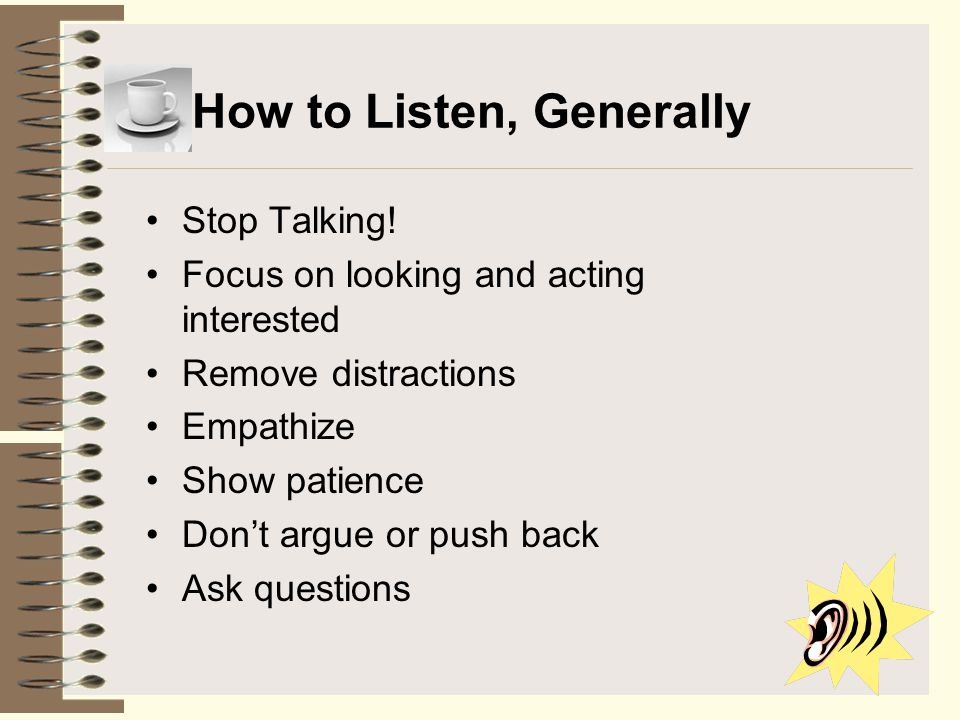How to Listen, Generally