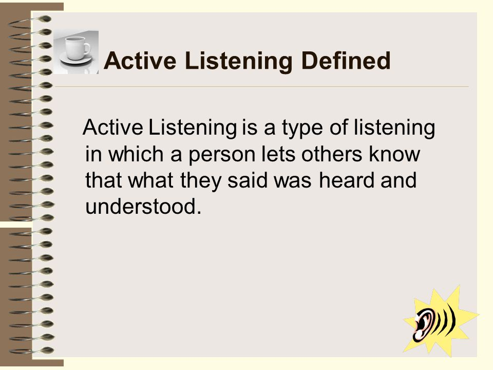 Active Listening Defined