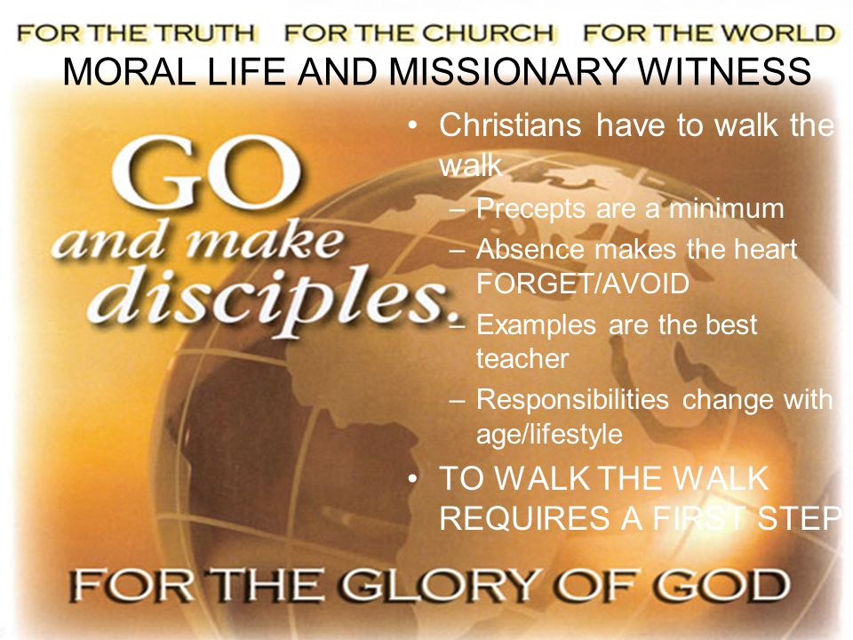 MORAL LIFE AND MISSIONARY WITNESS