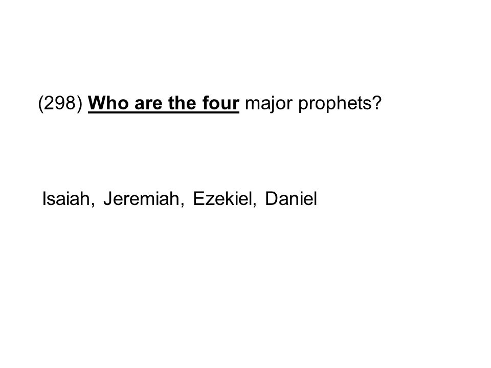 (298) Who are the four major prophets