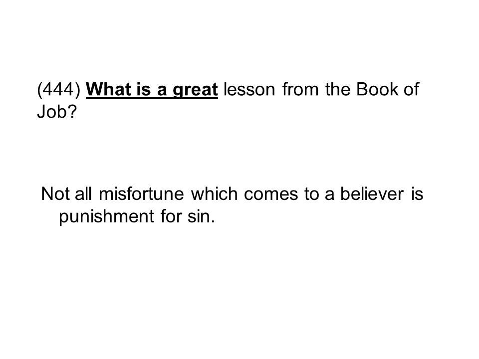 (444) What is a great lesson from the Book of Job