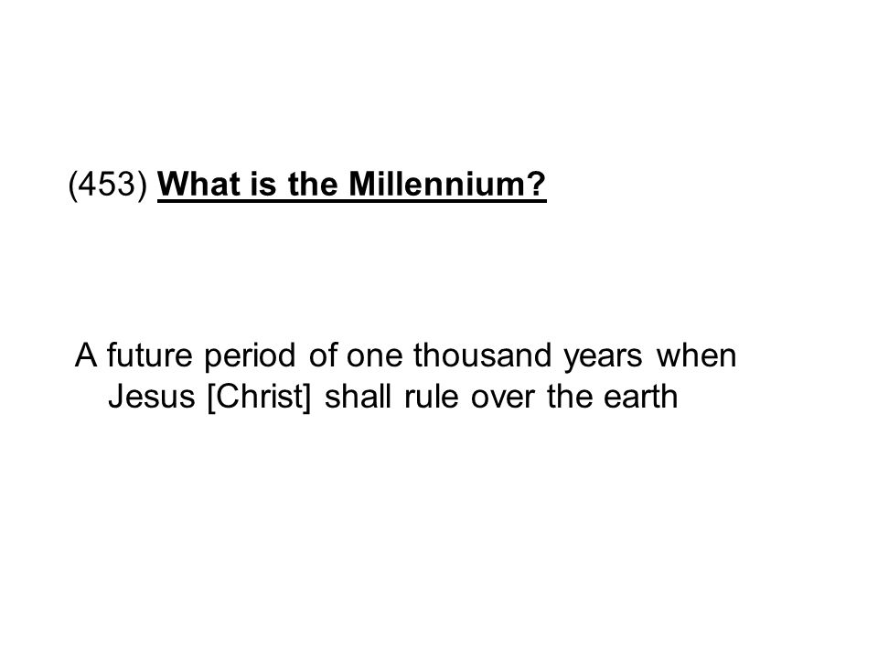 (453) What is the Millennium