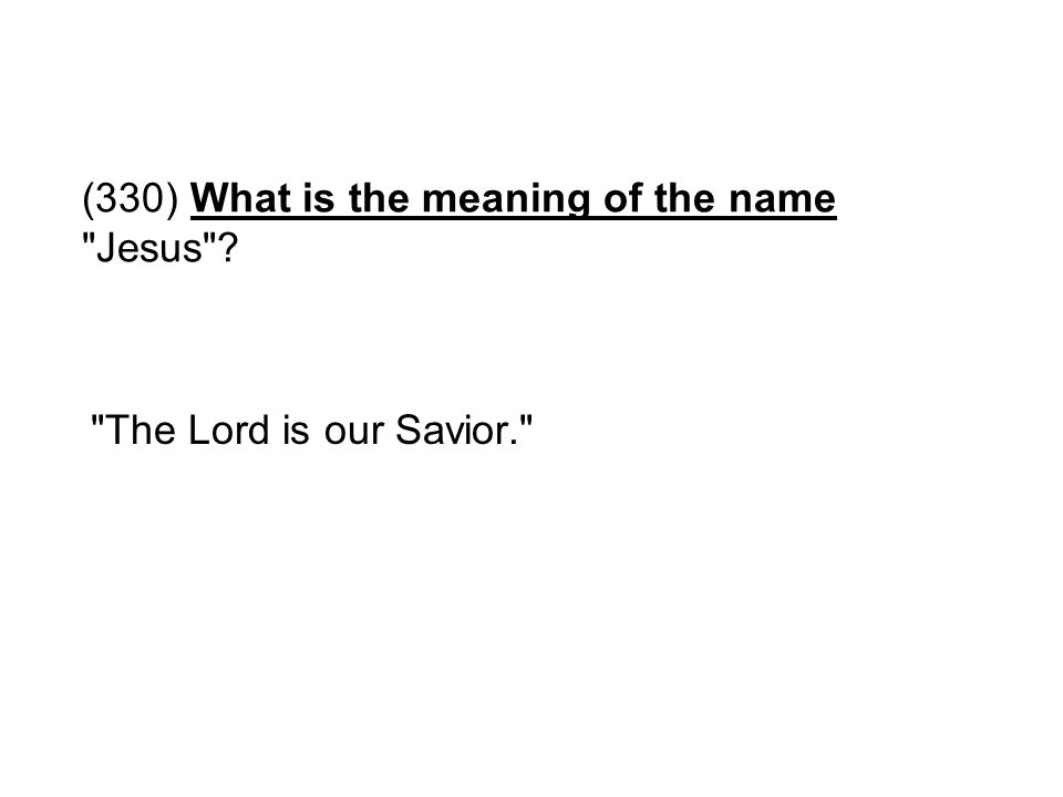 (330) What is the meaning of the name Jesus