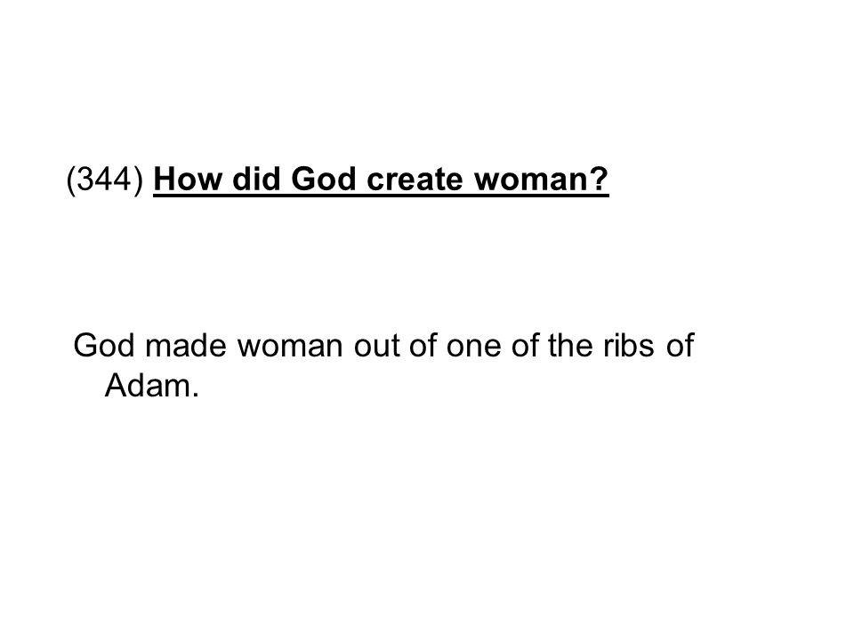 (344) How did God create woman