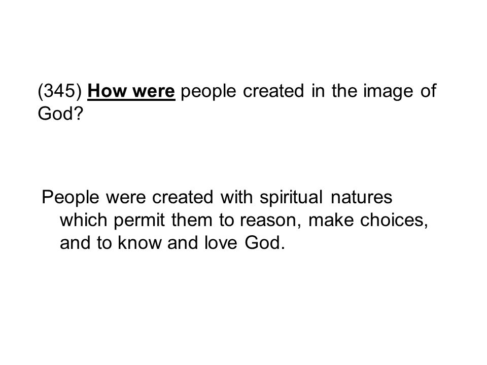 (345) How were people created in the image of God