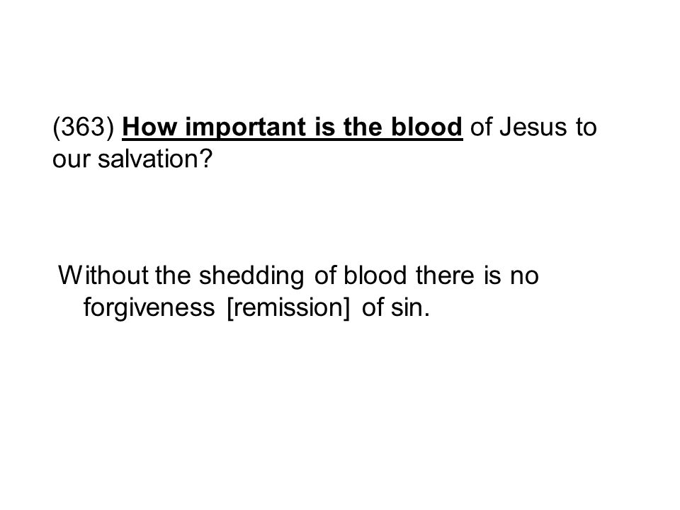 (363) How important is the blood of Jesus to our salvation