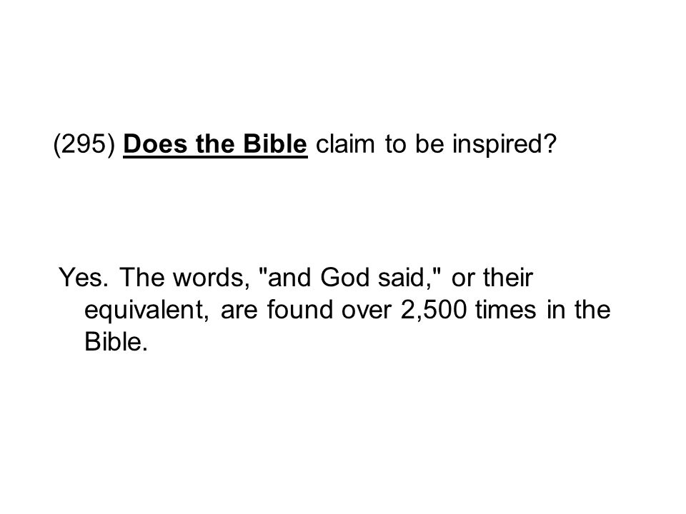 (295) Does the Bible claim to be inspired