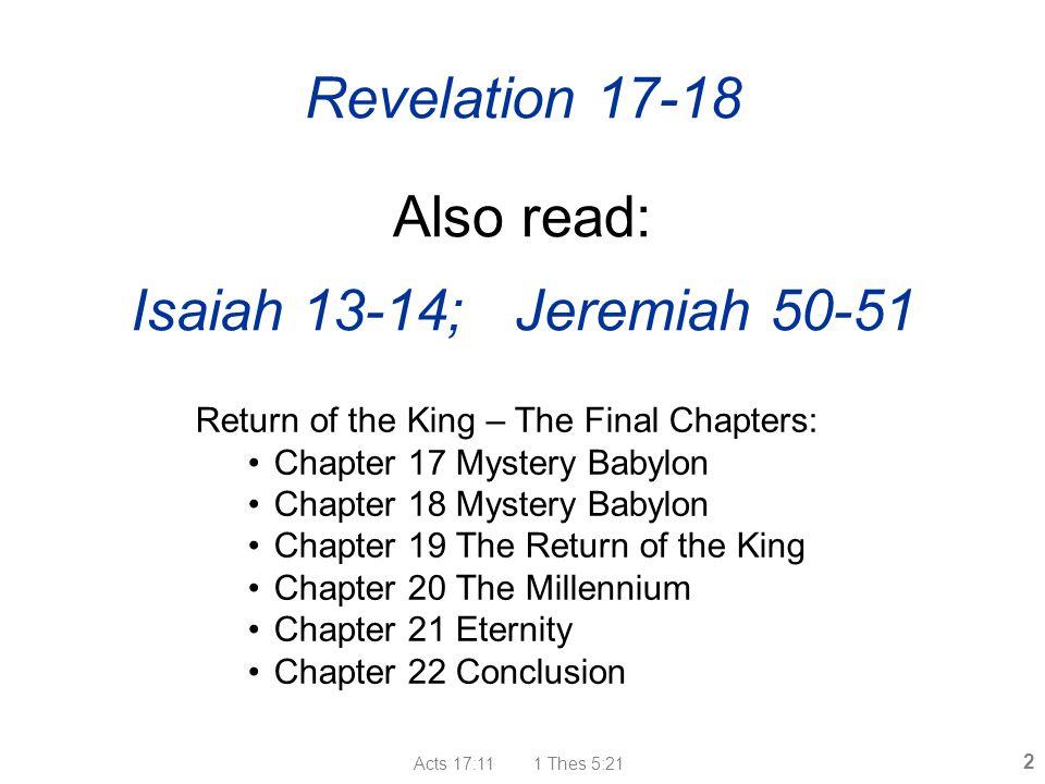 Revelation 17-18 Also read: Isaiah 13-14; Jeremiah 50-51