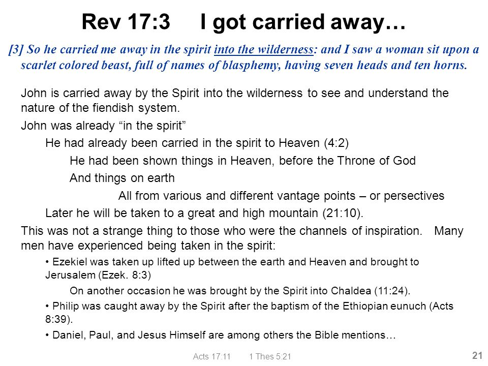 Rev 17:3 I got carried away…