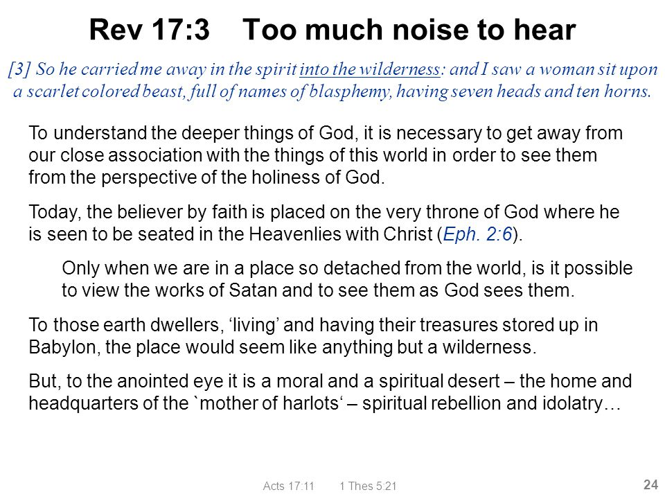 Rev 17:3 Too much noise to hear
